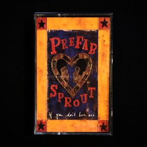 Prefab Sprout ?/ If You Don't Love Me(UK)[中古Cassette]