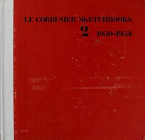 LE CORBUSIER SKETCHBOOKS 2  1950-1954