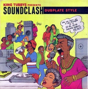 KING TUBBYS / SOUND CLASH ~DUB PLATE STYLE~