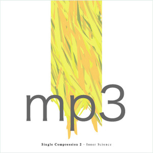 Single Compression 2 / Inner Science (DIGITAL/mp3)