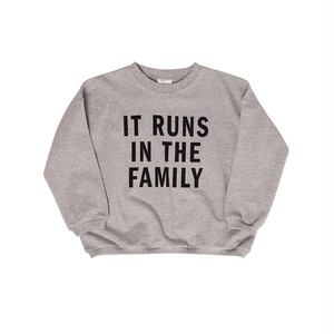 【made for mini】 IT RUNS IN THE FAMILY / SWEATSHIRT SS2021-209