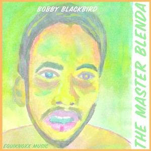 "【残りわずか/10""】Bobby Blackbird - The Master Blenda"