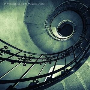 (7inch)DJ Whitesmith feat. 呂布カルマ 「Karmic Overdose」完全数量限定生産