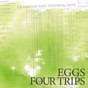 "FOUR TRIPS 幻の2nd ""EGGS"" CD  数量限定販売!"