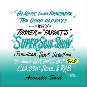 FADDA-TakaTURNER / SUPER SOUL SHOW Vol.9
