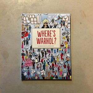 【新刊】Where's Warhol?  / Catherine Ingram & Andrew Rae