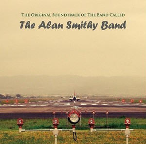 CD - The Original Soundtrack of the Band Called The Alan Smithy Band