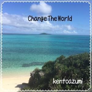 kentoazumi 6th Album Change the World(MP3)