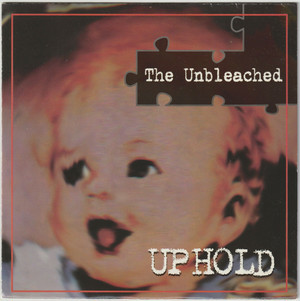 Up Hold / The Unbleached [EP/Used/7inch]