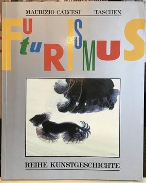 Futurismus Kunst und Leben