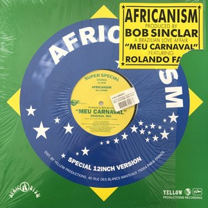 "Africanism Produced By Bob Sinclar / Meu Carnaval[中古12""]"