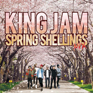 KING JAM SPRING SHELLINGS MIX mixed by KING JAM
