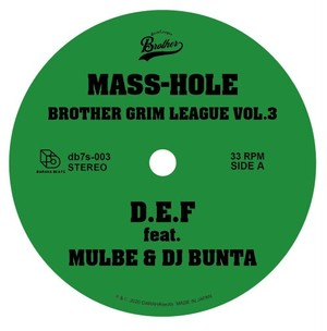MASS-HOLE / GQ「BROTHER GRIM LEAGUE VOL.3」7inch