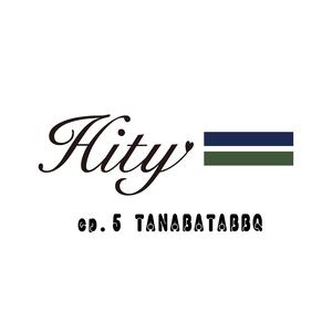 HITY ep.5 -七夕BBQ-
