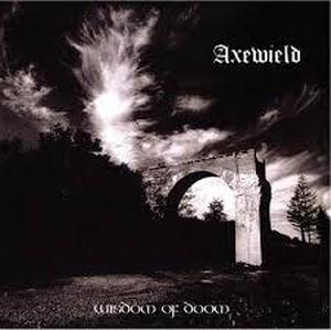 "AXEWIELD - WISHDOM OF DOOM 12"""
