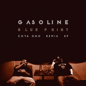 (CD) BLUE PRINT[GASOLINE]-COTA ONO REMIX EP-