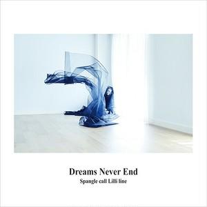 Spangle call Lilli line - Dreams Never End(LP)