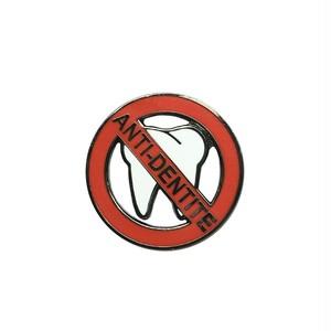 """Pinship""""Anti-Dentite Pin"""""""