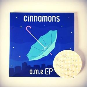 cinnamons / a.m.e EP