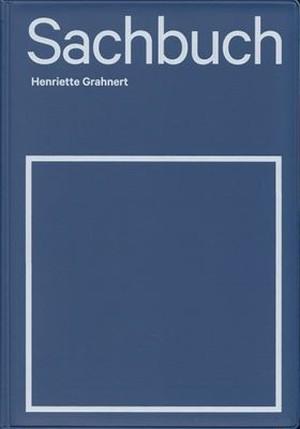 Sachbuch / Henriette Grahnert