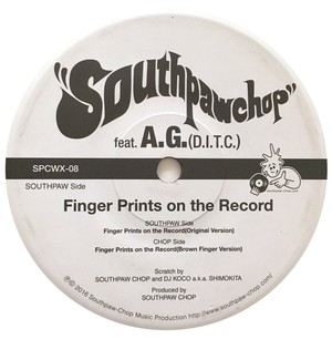 Finger Prints On The Record ft.A.G (D.I.T.C.)