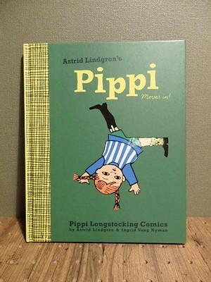 PIPPI moves in/イングリッド・ニイマン(ingrid nyman)、アストリッド・リンドグレーン(Astrid Lindgren)