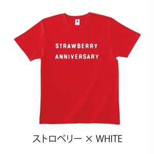 ★受注販売★ 「STRAWBERRY ANNIVERSARY」 T-Shirts [ボディカラー:ストロベリー] (10月中旬頃から順次発送開始)