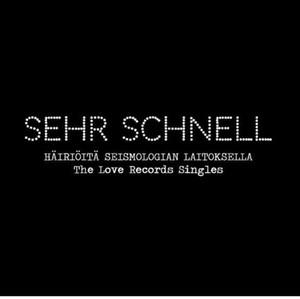 """SEHR SCHNELL -  Häiriötä Seismologian Laitoksella - The Love Records Singles    3 x 7""""  BOX SET"""