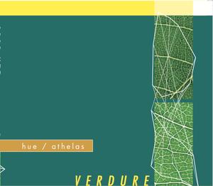 """VERDURE"" / hue & athelas [Split CD]"