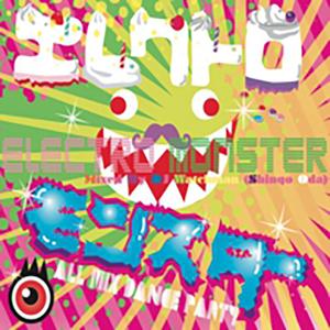 エレクトロ モンスター mixed by Watchman