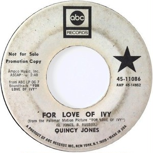Quincy Jones – For Love Of Ivy / Pussyfoot