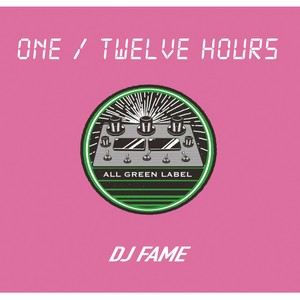 【ラスト1/CD】DJ Fame - One / Twelve Hours