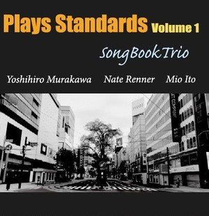 Plays Standards Volume 1   /  Song Book Trio