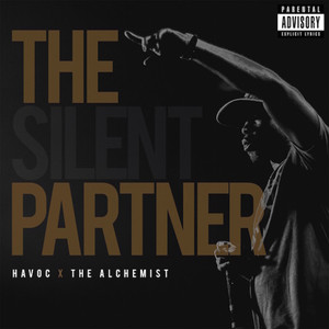 【LP】Havoc & The Alchemist - The Silent Partner