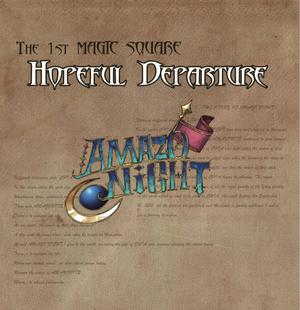 The 1st MAGIC SQUARE 【Hopeful Departure】