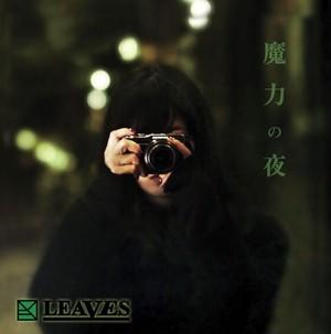 LEAVES 1st Single CD 『魔力の夜/サンキュー、フォトグラファー』