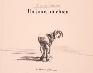 Un jour, un chien(Gabrielle Vincent)
