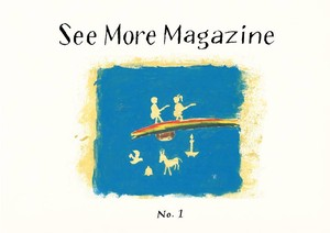 【New】See More Magazine No.1 & No.2セット