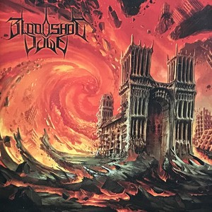 "BLOODSHOT DAWN ""Bloodshot Dawn"""