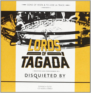 """[TLLT-31] Disquieted By – """" Lords Of Tagadà """" [CD]"""