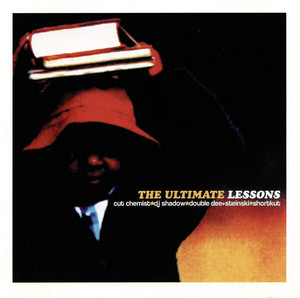 The Ultimate Lessons - Cut Chemist/DJ Shadow(CD)