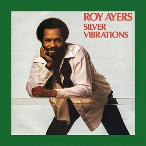 [LP] SILVER VIBRATIONS / ROY AYERS