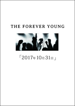 THE FOREVER YOUNG / 2017年10月31日【通販価格】