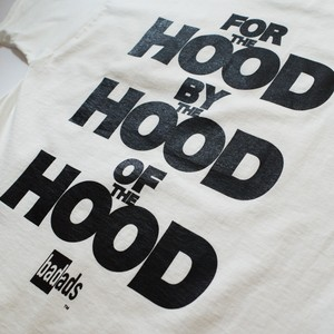 FOR THE HOOD BY THE HOOD OF THE HOOD TEE-WHITE