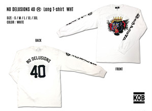 NO DELUSIONS 40 (R) Long T-shirt WHT