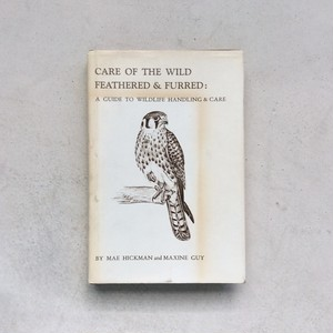 Care of the Wild, Feathered and Furred