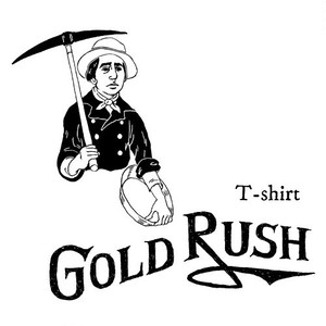"""GOLD RUSH"" T-shirt"