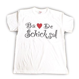 Ba♡De schicksal Tシャツ