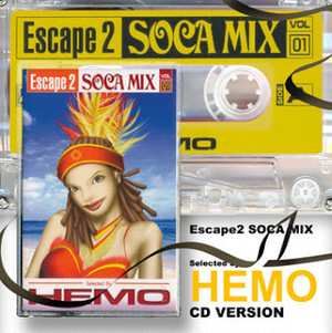 ESCAPE 2 SOCA MIX VOL.1 / HEMO