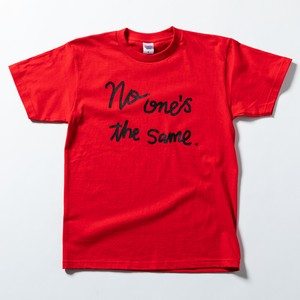 "Tシャツ/ TEE ""No one's the same."""